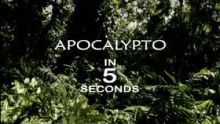 Apocalypto In 5 Seconds