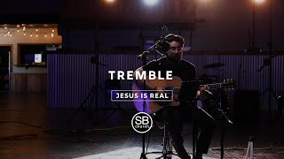 Tremble By: Mosaic MSC | South Beach Church