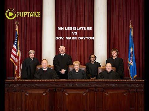 MN Legislature Vs Gov. Dayton In MN Supreme Court