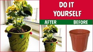 HOW TO DECORATE OLD FLOWER POTS INTO NEW || DIY FOR HOME DECOR || CRAFT IDEAS