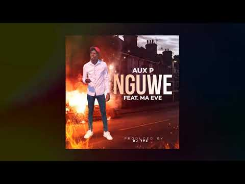 aux-p-ft.-ma-eve---nguwe-(official-audio)