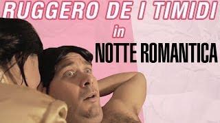Video Ruggero de I Timidi - Notte Romantica (Video) download MP3, 3GP, MP4, WEBM, AVI, FLV November 2018