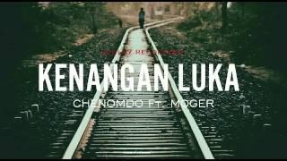Lagu ambon terbaru. KENANGAN LUKA.. Chenomdo ft. Moger
