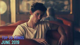 Top 20 Songs: June 2019 (06/29/2019) I Best Billboard Music Hit