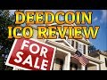 Deed Coin ICO Review - ALL Homeowners Should buy this!