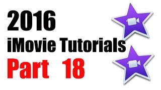 18. How to add Backgrounds in iMovie 10.1 (2016)