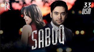 Saboq (o'zbek serial)   Сабок (узбек сериал) 33-qism