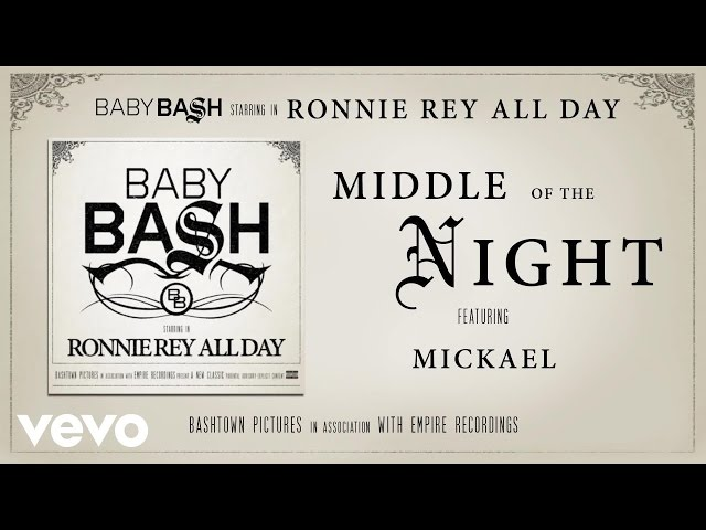 Baby Bash - Middle Of The Night (Audio) ft. Mickael
