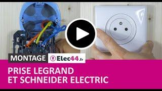 Comment installer et brancher une prise de courant Legrand Céliane ou Dooxie et Schneider Odace ?