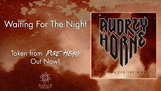 AUDREY HORNE - Waiting For The Night | Napalm Records