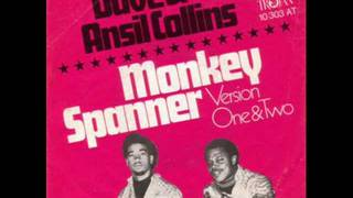 DAVE & ANSIL COLLINS - MONKEY SPANNER (VERSION 1) - MONKEY SPANNER (VERSION 2)