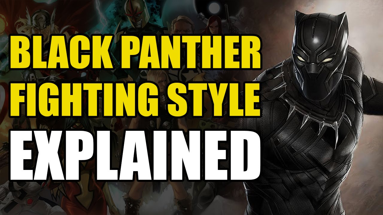 Marvel Comics: Black Panther's Fighting Style Explained