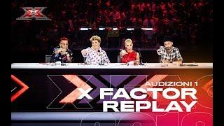 X Factor Replay: il meglio delle Audizioni 1