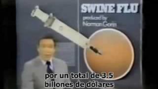 Vacuna de gripe porcina PELIGRO conspiración parte 1 de 2 subtitulos español NOM
