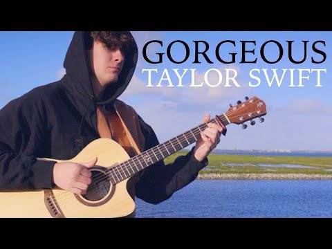Taylor Swift - Gorgeous - Fingerstyle Guitar Cover