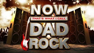 NOW That's What I Call Dad Rock 🎸