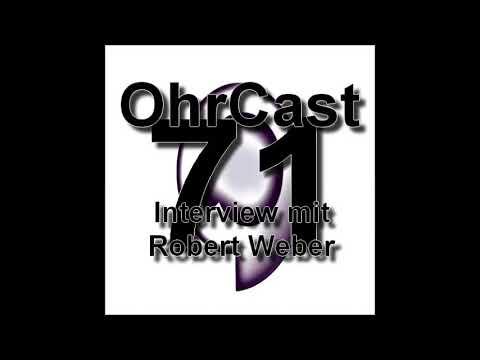OhrCast 71-4 Interview mit Robert Weber