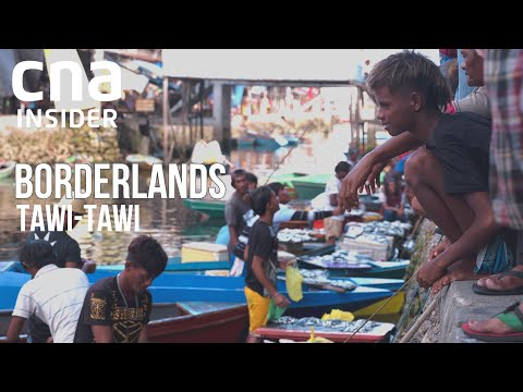 Tawi-Tawi: Life & Death On The Sea Border Of Malaysia & The Philippines   Borderlands   Full Episode