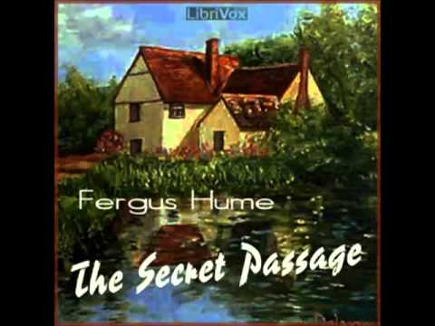 The Secret Passage by Fergus Hume (FULL Audiobook) - part (1 of 5)