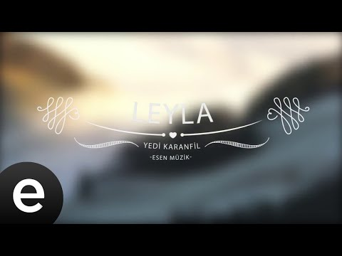 Leyla - Yedi Karanfil (Seven Cloves) - Official Audio