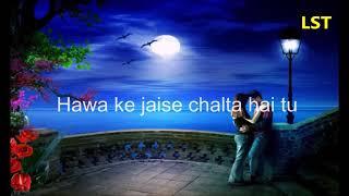 Kaun Tujhe Love Romantic Whatsapp Status Hindi Song Free Download