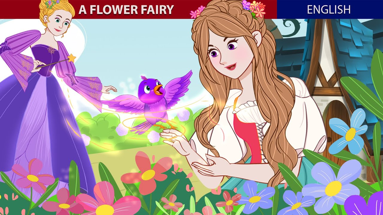 A Flower Fairy Story In English | Stories for Teenagers | ZicZic English – Fairy Tales