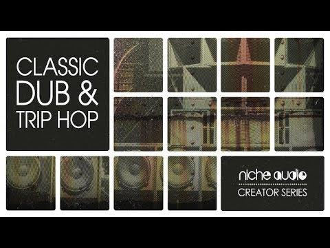 Niche Audio Creator Series - Classic Dub & Trip Hop