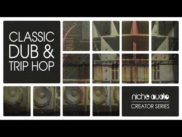 Niche Audio Creator Series - Classic Dub & Trip Hop #1