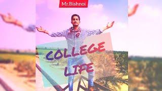 College Life by Mr.bishnoi new punjabi song 2020