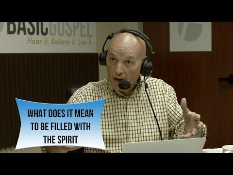 What Does It Mean To Be Filled With The Spirit? | Basic Gospel