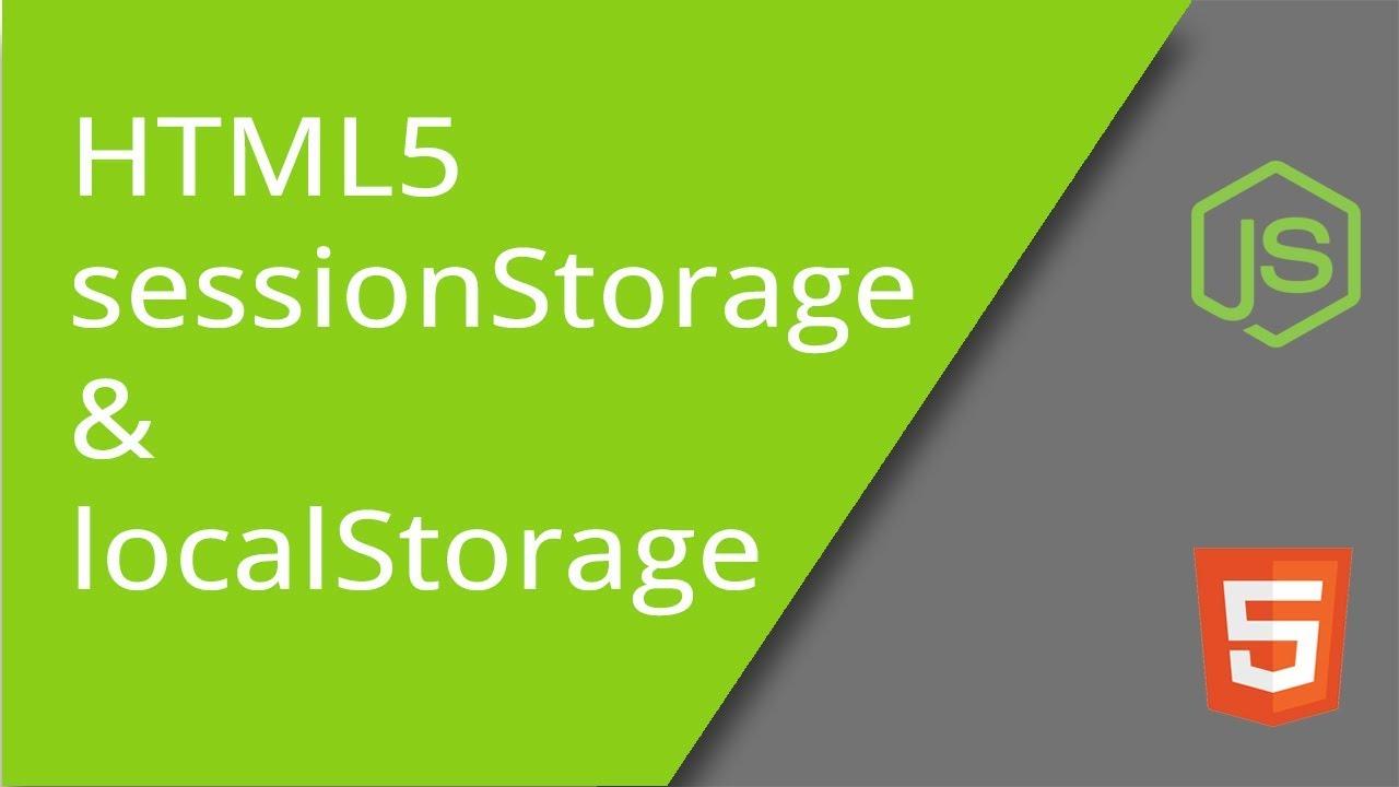 Html5 Javascript Web Storage Using Localstorage And Sessionstorage