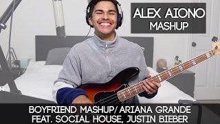 BOYFRIEND MASHUP   Ariana Grande feat. Social House, Justin Bieber   Alex Aiono Mashup