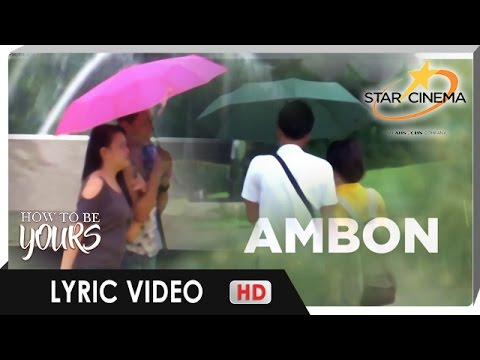 [Lyric Video] 'Ambon' by Migz and Maya | 'How To Be Yours' Theme Song