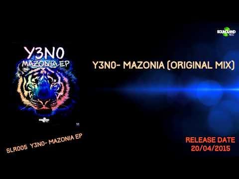Y3N0 - Mazonia (Original Mix)