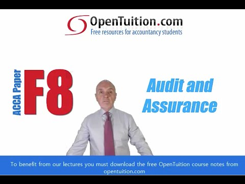 Introduction to ACCA F8 Audit and Assurance, Free ACCA lecture