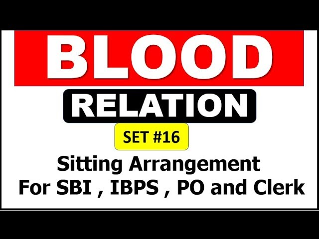 📈📈 EXAM TOPIC | Blood Relation Sitting Arrangement #Set 16 For SBI PO and CLERK , IBPS also