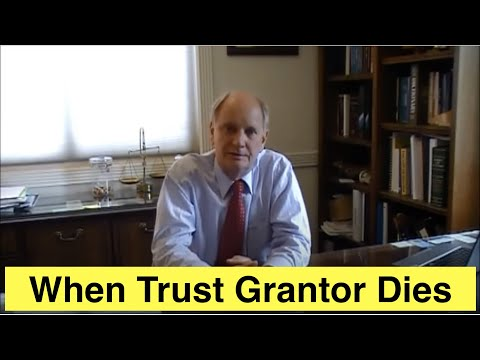 When a Living Revocable Trust's Grantor Dies