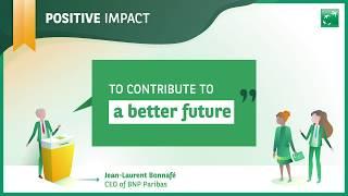 BNP Paribas - Positive Impact
