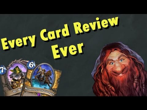 Every Hearthstone card review ever