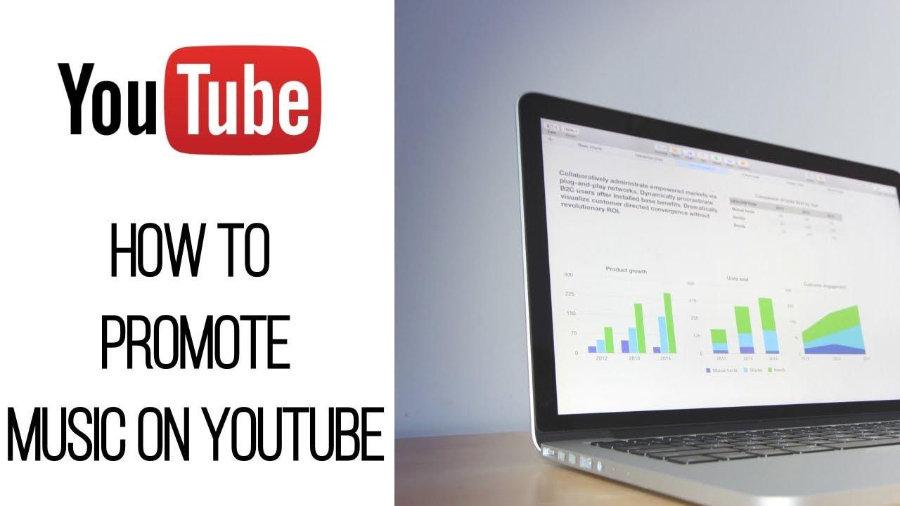 How To Promote Your Music Through Youtube Advertising How To Get Views For Your Music Video Youtube