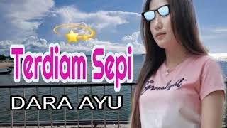 Download DARA AYU ◇◇◇ TERDIAM SEPI