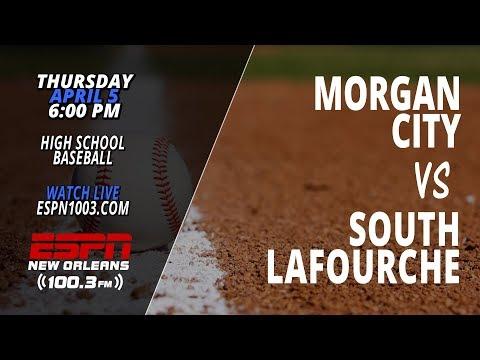 Morgan City vs. South Lafourche (High School Baseball)