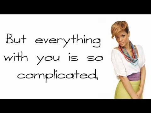 Rihanna  Complicated HQ LYRICS