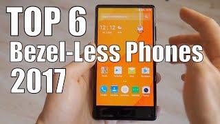 TOP 6 Cheap Bezel-Less Chinese Phones 2017