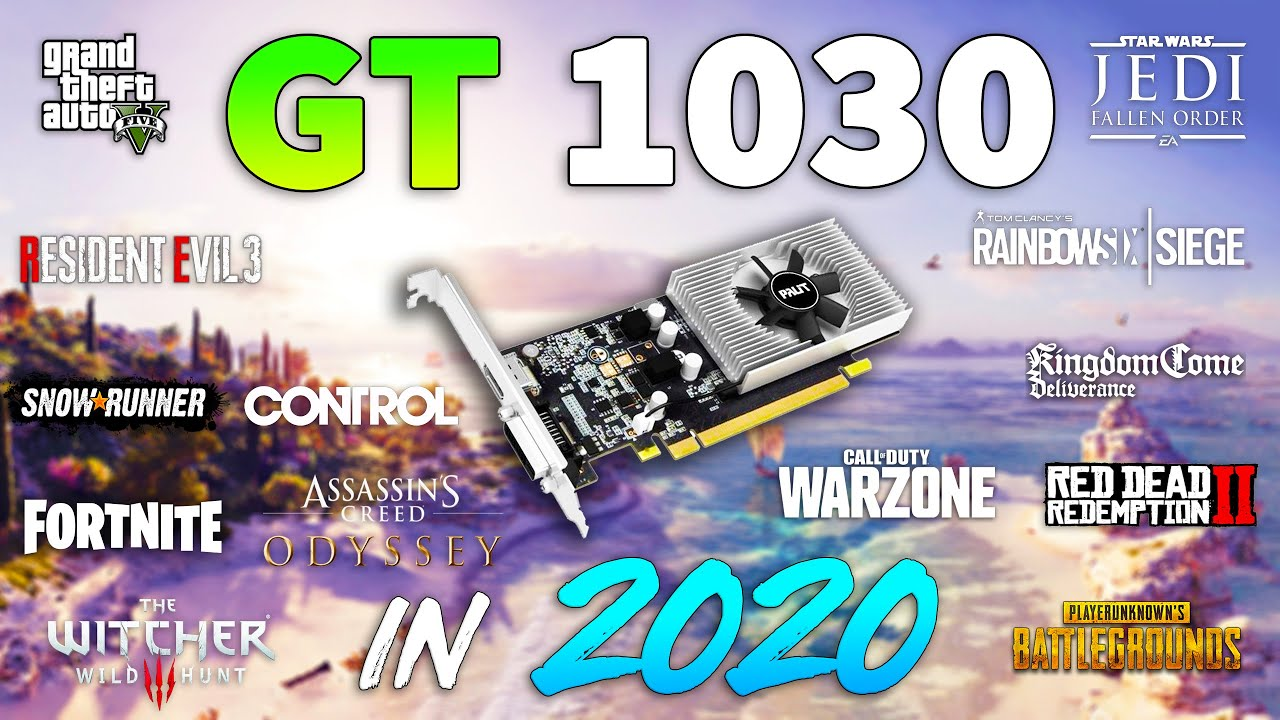 GeForce GT 1030 in 2020