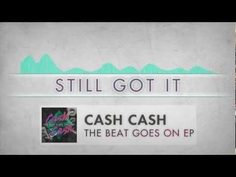 Клип Cash Cash - Still Got It