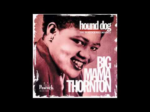 Big Mama Thornton   The Fish