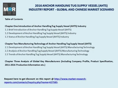 2016 ANCHOR HANDLING TUG SUPPLY VESSEL AHTS INDUSTRY REPORT   GLOBAL AND CHINESE MARKET SCENARIO