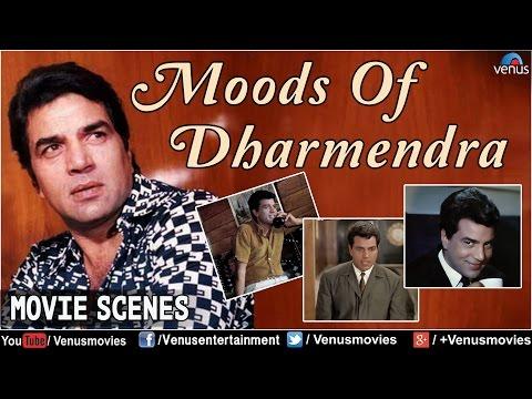 Moods Of Dharmendra | Bollywood Scenes | Hindi Movies | Movie Scenes Jukebox