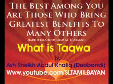 Ash Sheikh Abdul Khaliq (Deobandi) What is Taqwa